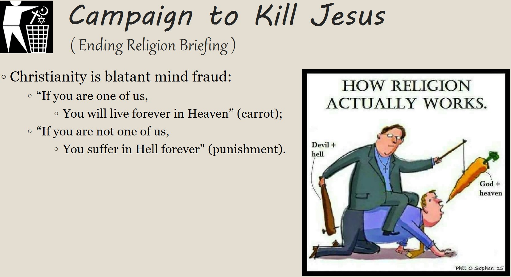 Christianity is blatant mind fraud with cartoon